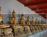 video-thailande-part-2-au-pays-du-sourire